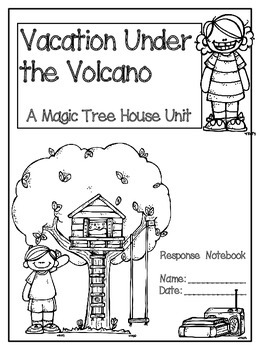 Vacation Under the Volcano: A Magic Tree House Unit (25