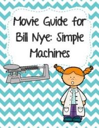 Video Worksheet (Movie Guide) for Bill Nye - Simple ...
