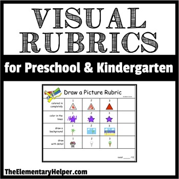 Visual Rubrics for Preschool and Kindergarten by The
