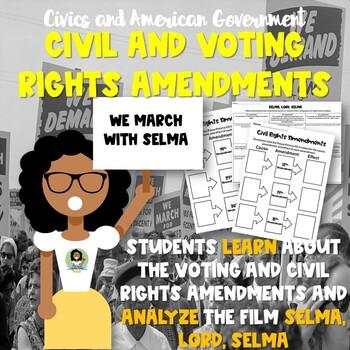 Voting and Civil Rights Amendments Notes and Selma, Lord, Selma Activity