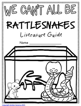 We Can't All Be Rattlesnakes Literature Guide by Amber