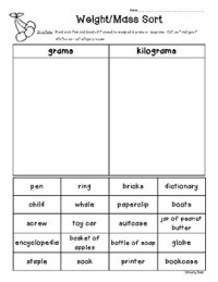 Weight / Mass Sorting Worksheet - Grams and Kilograms by 4 ...