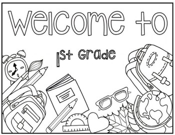 Welcome to 1st Grade Coloring Page by Christa Leigh