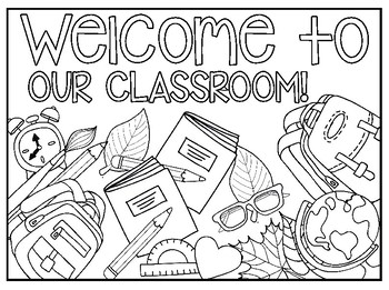Welcome to Our Classroom Coloring Sheet by Teacher