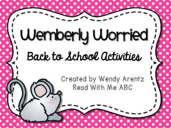 Wemberly Worried Back To School Activities By Read With