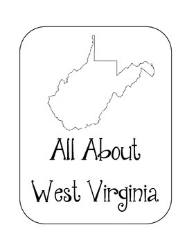 West Virginia State Lapbook. Interactive Notebook. US