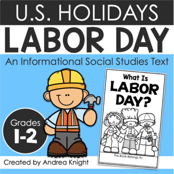 Labor Day (A Holiday Book and Assessment for Primary