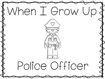 When I Grow Up I Want To Be a Police Officer Preschool