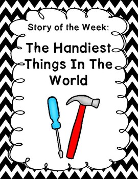 Wonders Unit 2 Week 1 The Handiest Things Centers