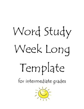 Word Study / Spelling / Vocabulary Week Long Activity and