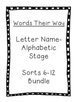 Word Their Way Letter Name Alphabetic Sorts 6-12 bundle by