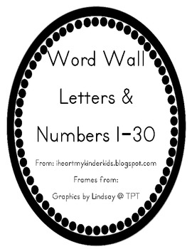 Word Wall Letters & Numbers 1-30 FREEBIE by I Heart My