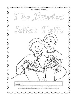 Workbooks for Readers and Writers: The Stories Julian