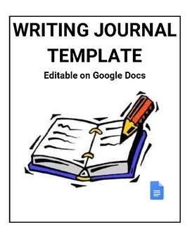Writing Journal Template (Editable on Google Docs) by