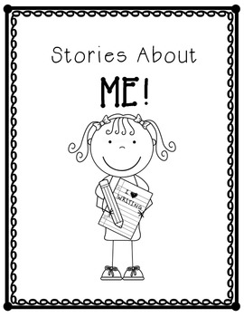 Writing Personal Narratives: Stories with a Beginning