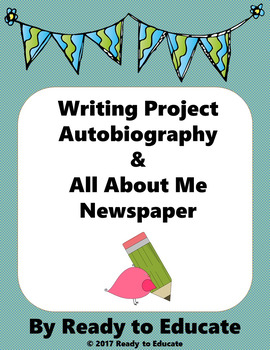 Writing an Autobiography - Template, Mini-Lesson, Brainstorm, Warm ...