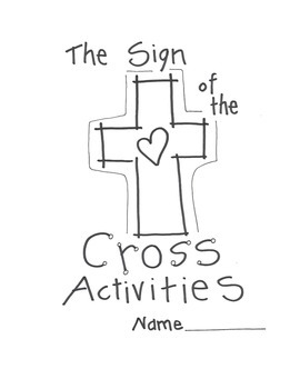Catholic Sign of the Cross Activities by Ingrid's Art