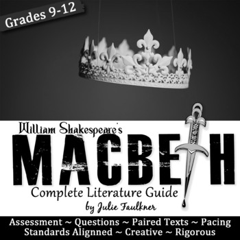 Macbeth Literature Guide, Complete Teaching Pack, Common C
