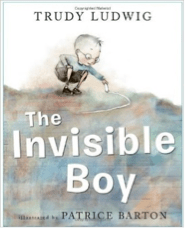 The Invisible Boy by Trudy Ludwig, Illustrated by Patrice Barton