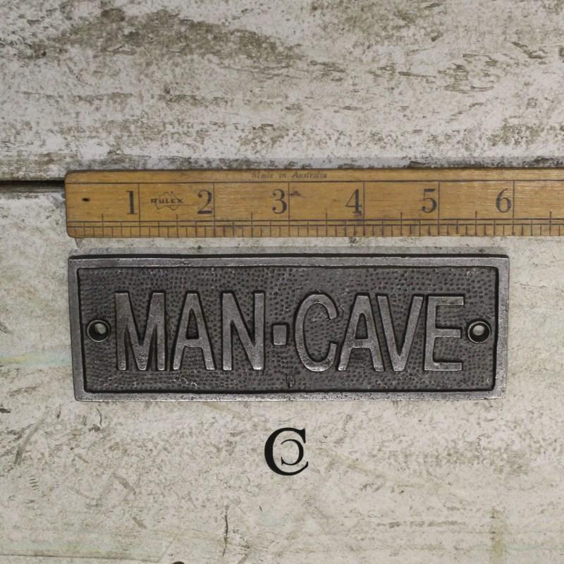 Man Cave plaque cast iron