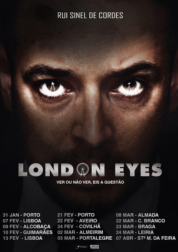 Rui Sinel de Cordes - London Eyes Tour