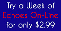 Try a Week of Echoes On-Line