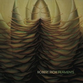 Robert Rich - Filaments