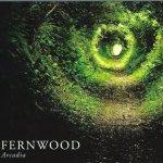 Fernwood - Arcadia