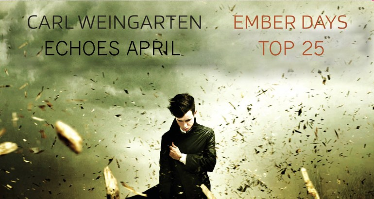 Carl Weingarten Ember Days Top 25