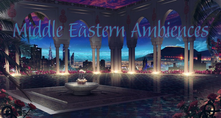 Middle Eastern Ambiences