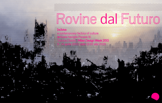impossible living - rovine dal futuro