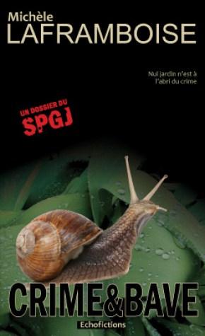 Couverture du livre Crime&Bave , avec un escargot