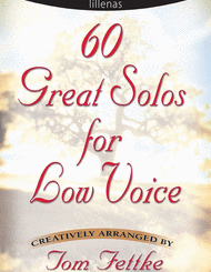 Thomas Fettke - 60 Great Solos for Low Voice