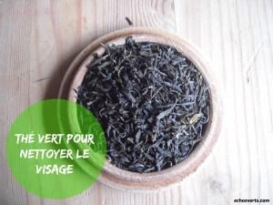 Thé vert- visage- echosverts.com