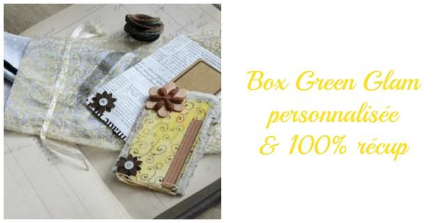 Box green glam personnalisée- cadeau écolo femme
