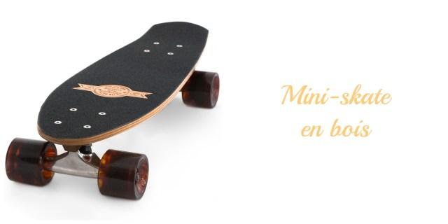 Mini Skate en bois fabriqué en France- cadeau écolo ado