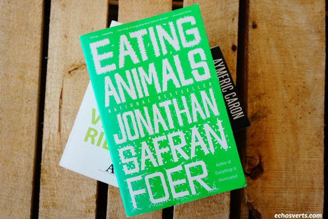 Faut-il manger des animaux Foer echosverts.com