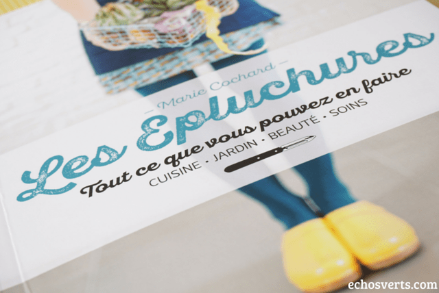 Livre Les épluchures Marie Cochard