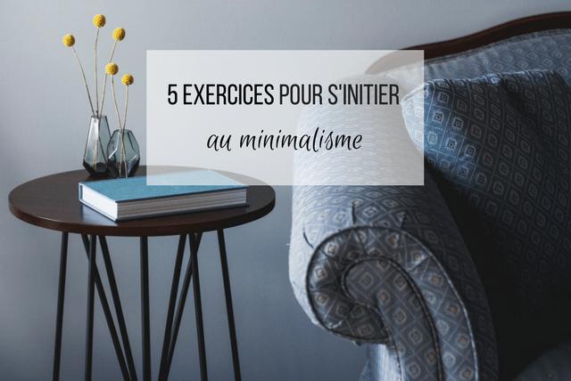 5 exercices pour s initier au minimalisme en douceur for Minimalisme art de vivre