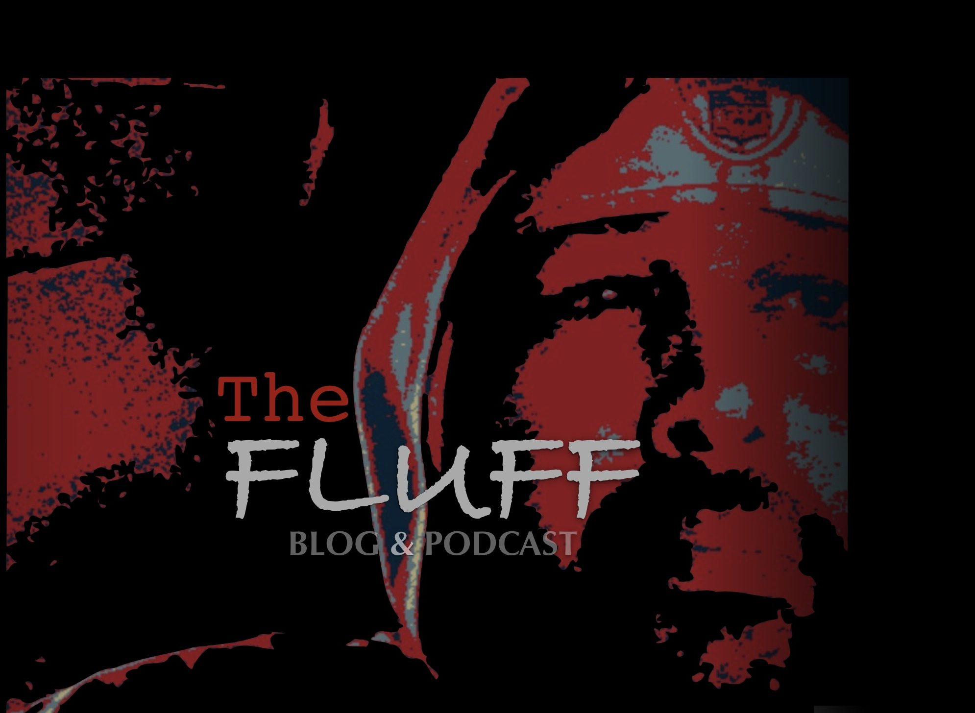 "The FLUFF Blog + Podcast Presents: ""#iKnow"" (Part Two)"