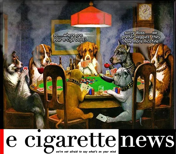 dogs playing poker smoking vegetables - e-cigarette news