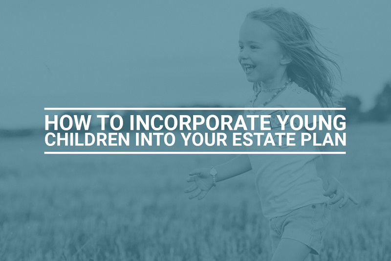 Young Child Estate Plan