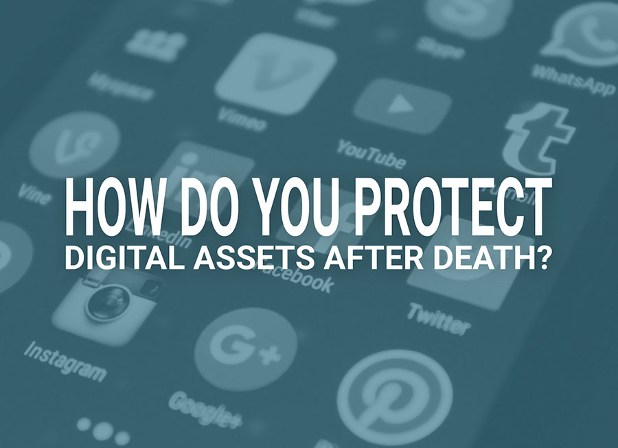 Digital Assets After Death
