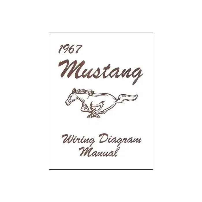 1967 Mustang Wiring Diagram, 14 Pages with 14 Illustrations
