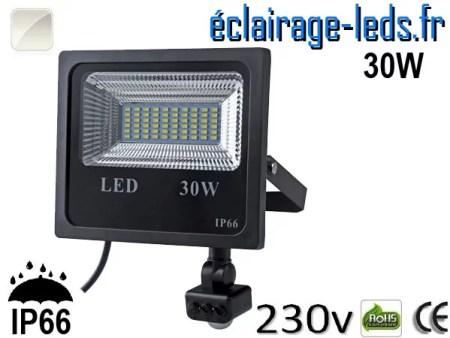 Projecteur LED extérieur 30w IP66 détecteur de présence Blanc naturel 230v