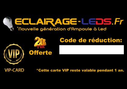 Devenir client VIP Eclairage-leds.fr