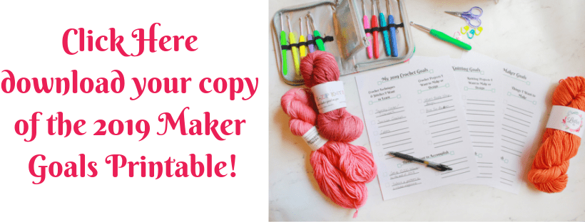 2019 Maker Goals FREE Printable for Crocheters & Knitters by ECLAIREMAKERY.COM