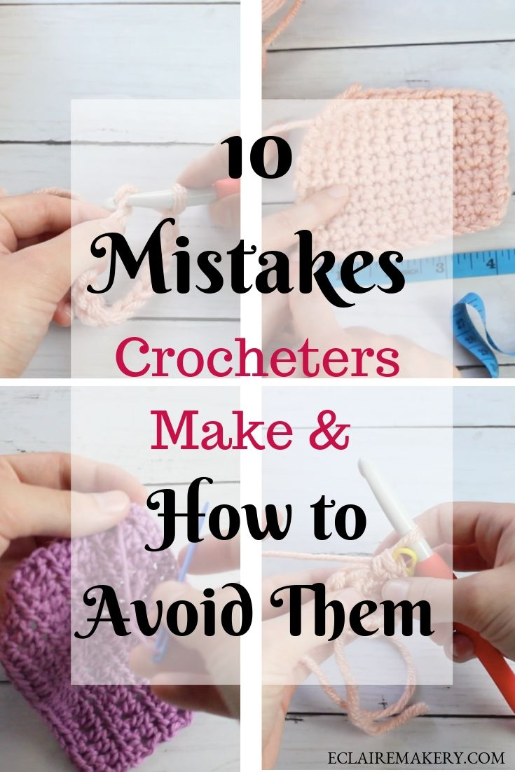 10 Common Mistakes Crocheters Make and How to Avoid Them