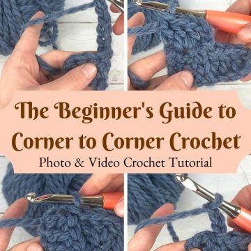 The Beginner's Guide for How to do C2C Crochet