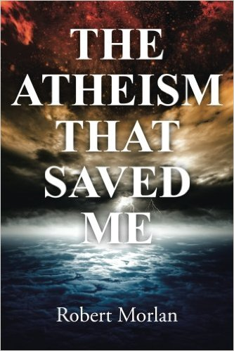 Atheism That Saved Me